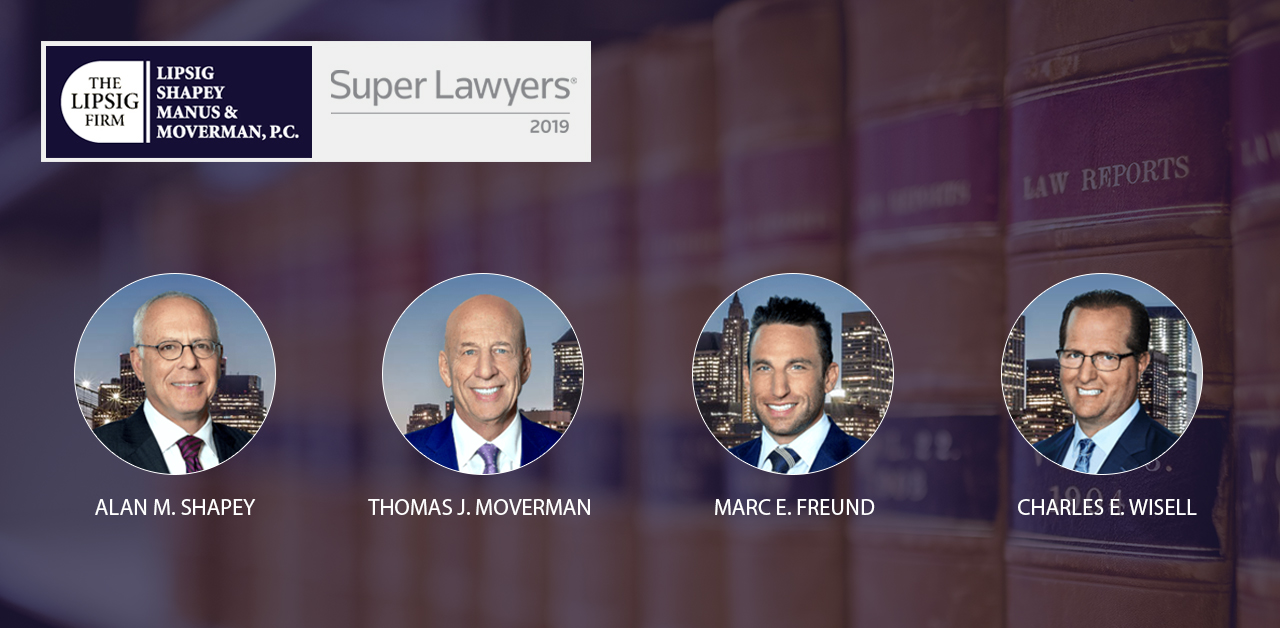 LIPSIG SHAPEY MANUS and MOVERMAN at Super lawyers